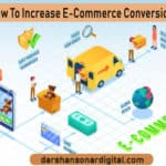 How To Increase E-Commerce Conversions | Darshan Sonar Digital