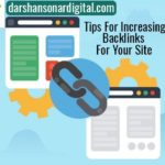 Tips For Increasing Backlinks For Your Site